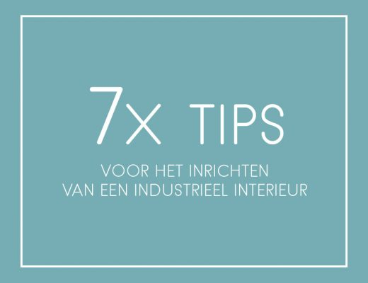 Industrieel interieur tips