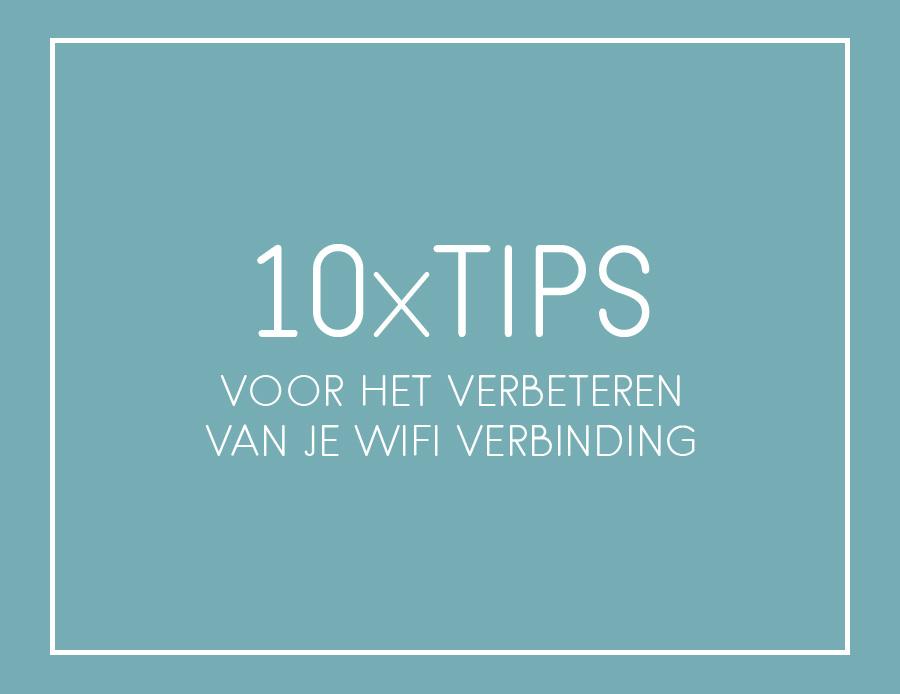 tips verbeteren wifi verbinding